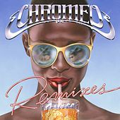 Juice Remixes di Chromeo