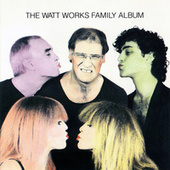 The WATT Works Family Album de Various Artists