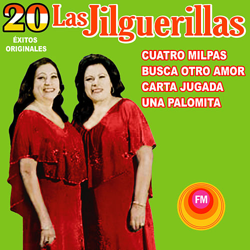 20 Éxitos Originales by Las Jilguerillas