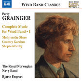 Grainger: Complete Music for Wind Band, Vol. 1 de Various Artists