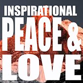 Inspirational Peace & Love by Various Artists