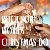 Rock For Work's Christmas Do by Various Artists