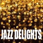 Jazz Delights von Various Artists