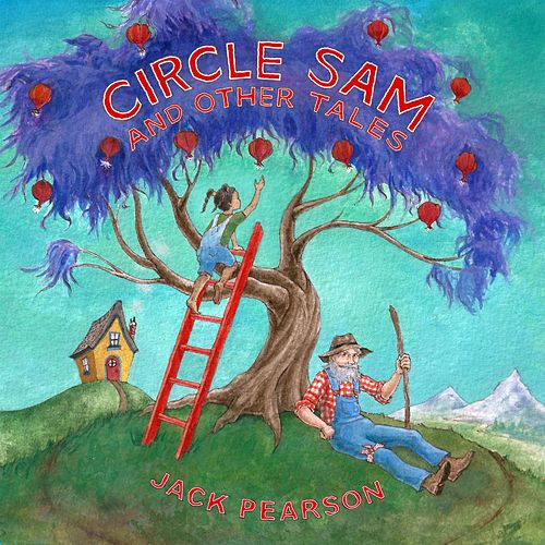 Circle Sam and Other Tales by Jack Pearson