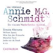 Was getekend, Annie M.G. Schmidt van Annie M.G. Schmidt Cast