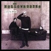 Viva La Dregs by The Hollowbodies