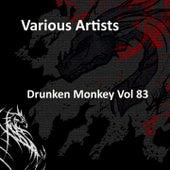 Drunken Monkey Vol 83 by Various Artists