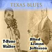 Texas Blues, T-Bone Walker & Blind Lemon Jefferson by Various Artists