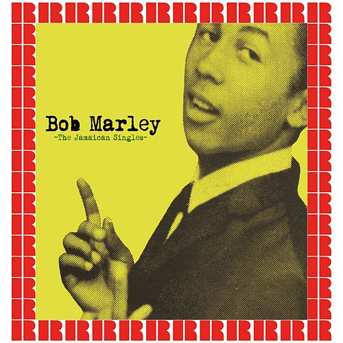 The Jamaican Singles (Hd Remastered Edition) by Bob Marley