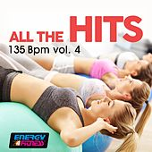 All the Hits 135 BPM - Vol. 4 by Various Artists