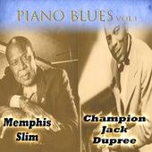 Piano Blues Vol. 1, Memphis Slim & Champion Jack Dupree by Various Artists