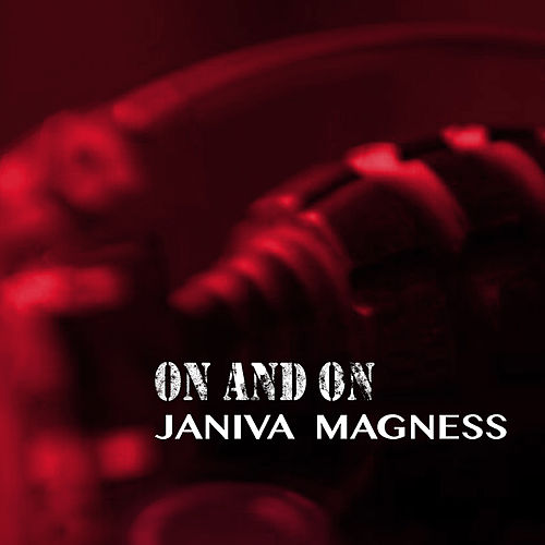 On and On by Janiva Magness