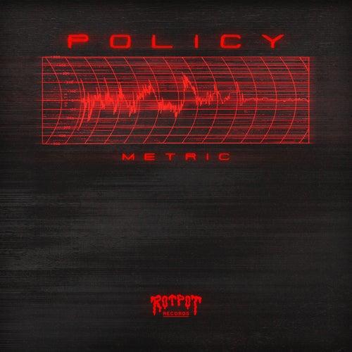Metric de Policy