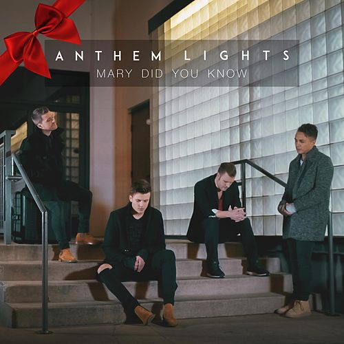Mary, Did You Know? by Anthem Lights