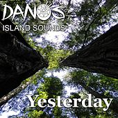 Yesterday de Dano's Island Sounds
