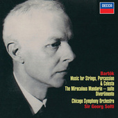 Bartók: Music for Strings, Percussion & Celesta; Divertimento; Miraculous Mandarin Suite de Sir Georg Solti