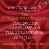 Richard Strauss: Also sprach Zarathustra; Till Eulenspiegels lustige Streiche; Don Juan by Sir Georg Solti