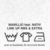 Link Up (Remix) / Extra by Manillio