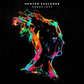 Human Love (Deluxe Edition) by Newton Faulkner