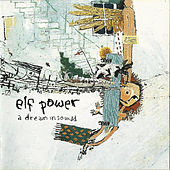A Dream in Sound by Elf Power