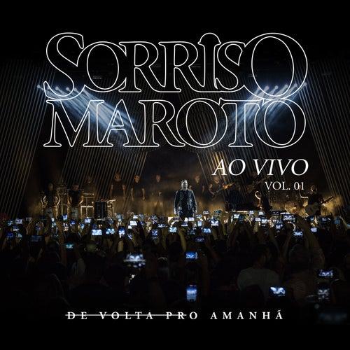 De Volta Pro Amanhã, Vol. 1 (Ao Vivo) de Sorriso Maroto
