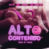 Alto Contenido (feat. Randy & Luigi21) de Maldy