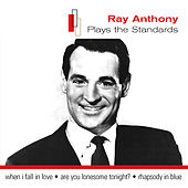 Plays The Standards by Ray Anthony