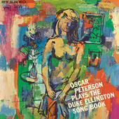 Oscar Peterson Plays The Duke Ellington Song Book by Oscar Peterson
