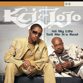 All My Life/Tell Me It's Real de K-Ci & Jo-Jo