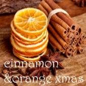 Cinnamon & Orange Xmas de Various Artists