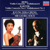 Berg: Violin Concerto / Bartók: Violin Concerto No.1 by Sir Georg Solti