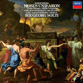 Schoenberg: Moses und Aron by Sir Georg Solti