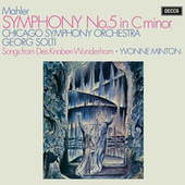 Mahler: Symphony No. 5; 4 Songs from