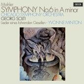 Mahler: Symphony No. 6; Lieder eines fahrenden Gesellen de Sir Georg Solti