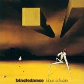 Blackdance (Remastered 2017) von Klaus Schulze