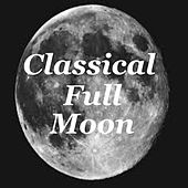 Classical Full Moon de Various Artists