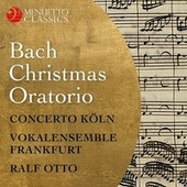 Christmas Oratorio, BWV 248 by Various Artists