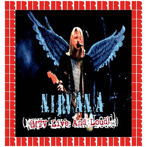 MTV Live And Loud, Seattle, December 31st, 1993 (Hd Remastered Version) by Nirvana