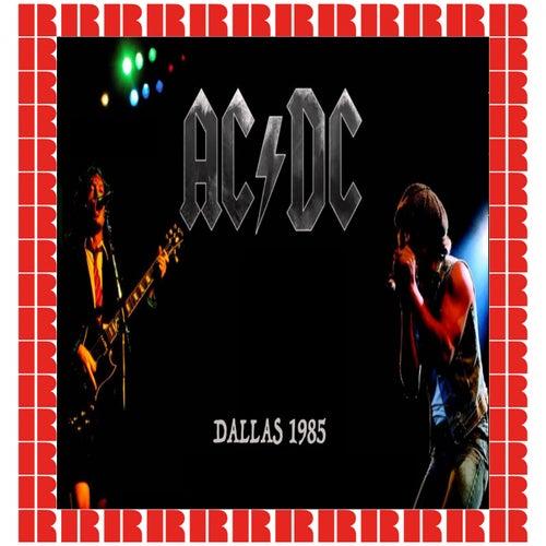 Reunion Arena, Dallas, October 12th, 1985 (Hd Remastered Version) von AC/DC