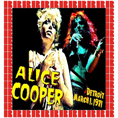 The Rooster Tail, Detroit, March 1st, 1971 (Hd Remastered Version) di Alice Cooper