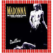 Blond Ambition World Tour, Dallas, May 7th, 1990 (Hd Remastered Version) by Madonna