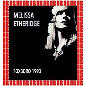 Foxboro Stadium, Mass. September 6th, 1993 (Hd Remastered Version) de Melissa Etheridge