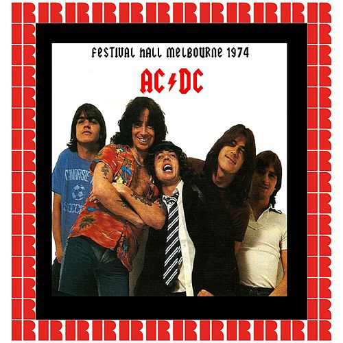 Festival Hall, Melbourne, Australia, December 31st, 1974 (Hd Remastered Version) de AC/DC