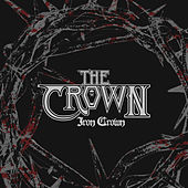 Iron Crown by The Crown