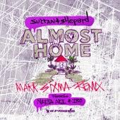 Almost Home (Mark Sixma Remix) von Sultan + Shepard