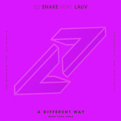 A Different Way (Henry Fong Remix) di DJ Snake