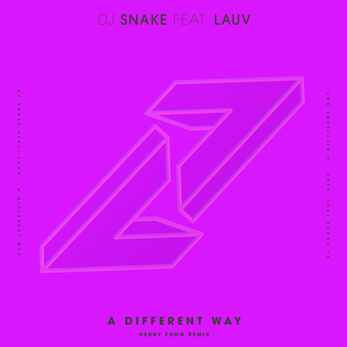 A Different Way (Henry Fong Remix) by DJ Snake