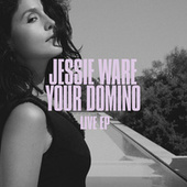 Your Domino (Live) by Jessie Ware