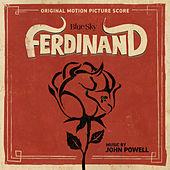 Ferdinand (Original Motion Picture Score) by John Powell