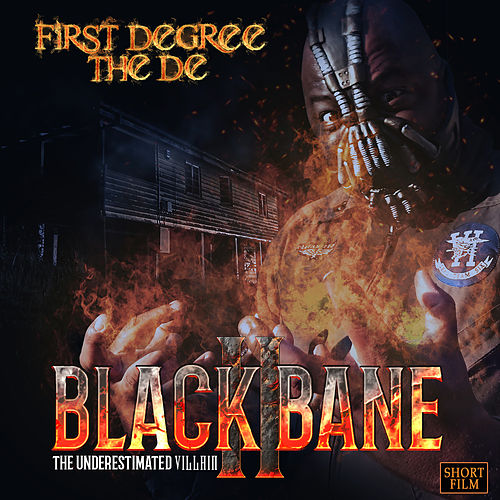 Black Bane the Underestimated Villain by First Degree The D.E.